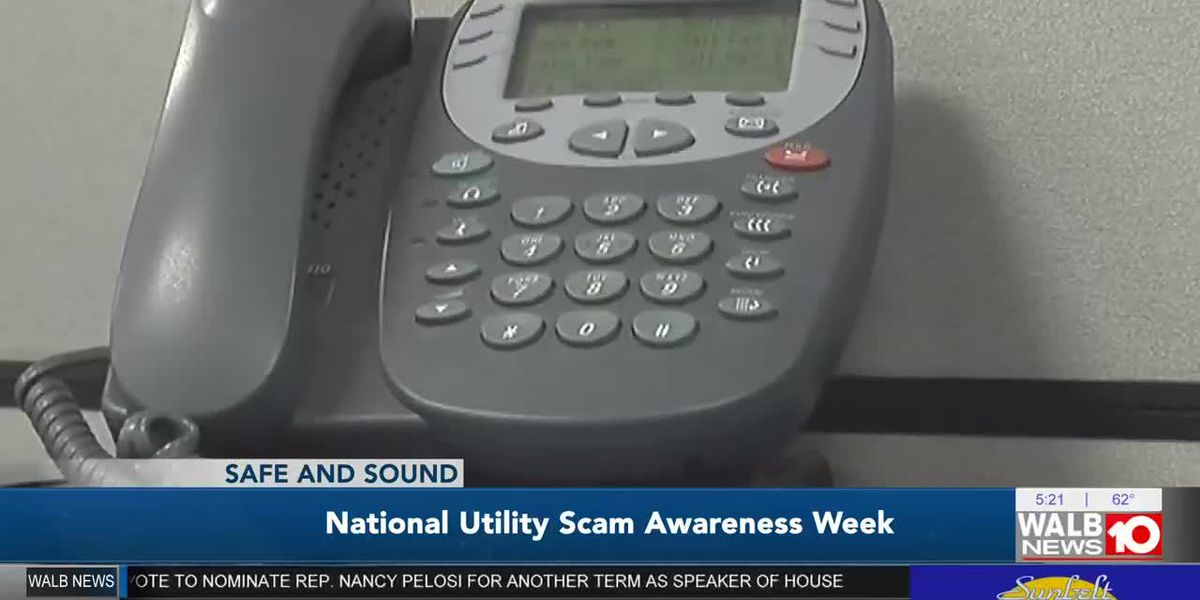 Safe and Sound: National Utility Scam Awareness Week