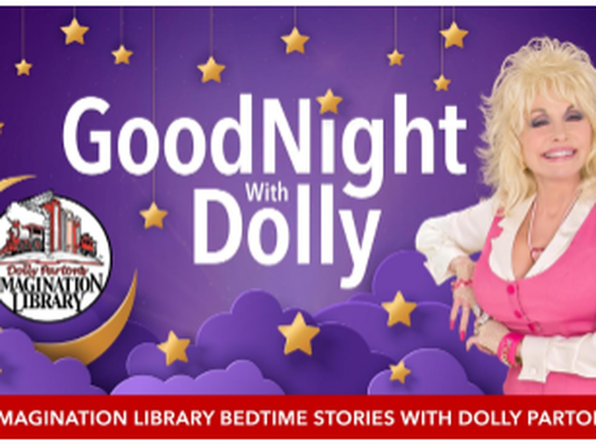Goodnight with Dolly: Imagination Library will stream bedtime stories from Dolly Parton