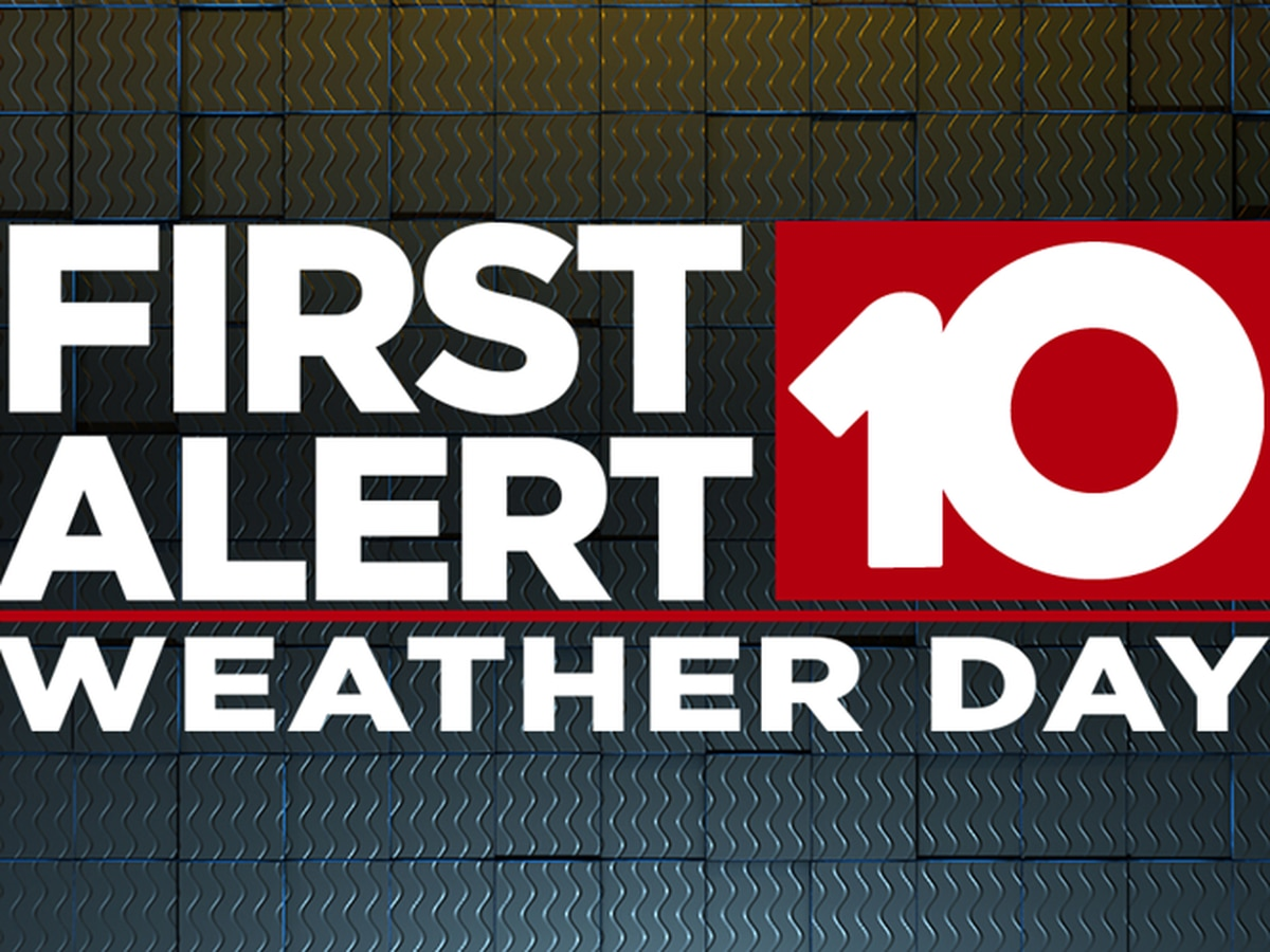 First Alert Weather Day issued for Saturday
