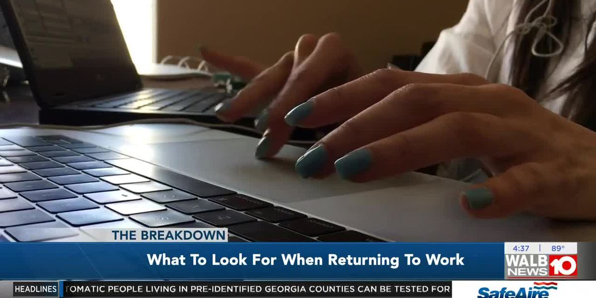 The Breakdown: What to look for when returning to work