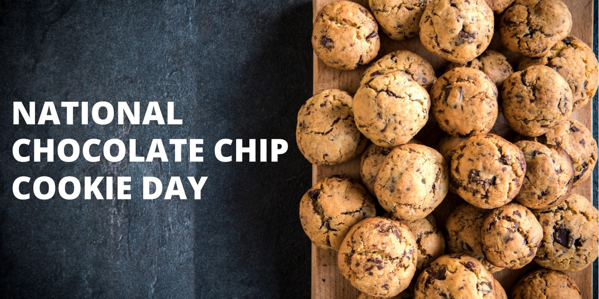 Today is National Chocolate Chip Cookie Day!