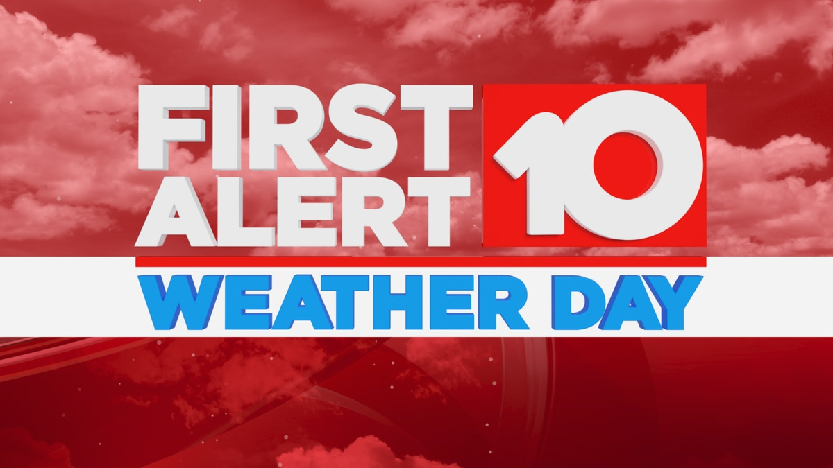 First Alert Weather Day issued for Sunday into Monday
